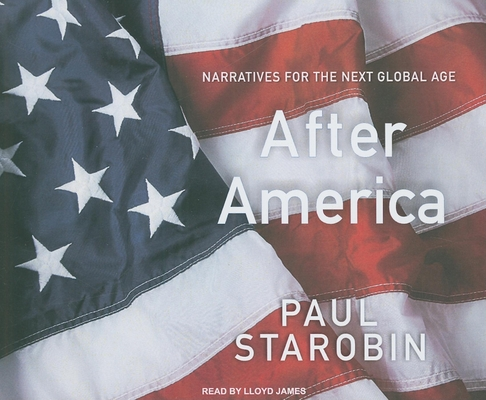 After America: Narratives for the Next Global Age Cover Image