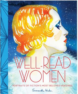 Well-Read Women: Portraits of Fiction's Most Beloved Heroines Cover Image