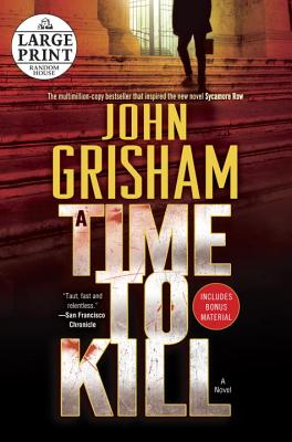 A Time to Kill (Jake Brigance #1) Cover Image
