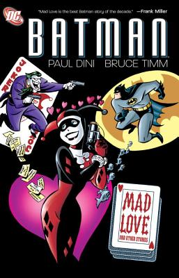 Cover: Batman Mad Love and Other Stories