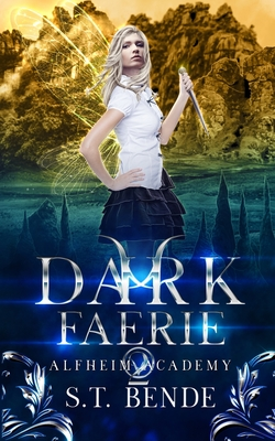 Dark Faerie: Alfheim Academy: Book Two Cover Image