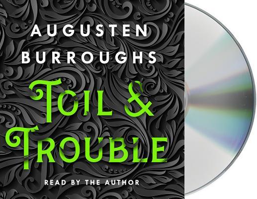 Toil & Trouble: A Memoir Cover Image