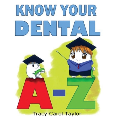 Know Your Dental A-Z Cover Image