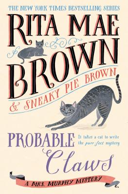 Probable Claws: A Mrs. Murphy Mystery Cover Image