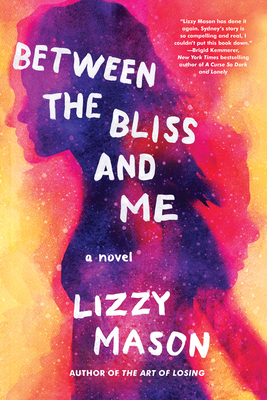 Between the Bliss and Me Cover Image