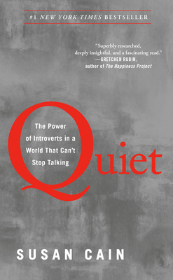 Quiet: The Power of Introverts in a World That Can't Stop Talking Cover Image
