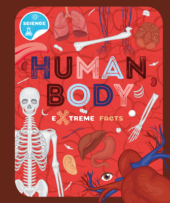 Human Body (Extreme Facts) Cover Image