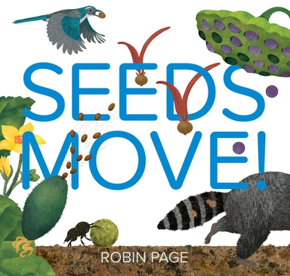 Seed Move! by Robin Page