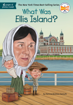 What Was Ellis Island? (What Was?) Cover Image