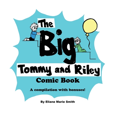 The Big Tommy and Riley Comic Book Cover Image