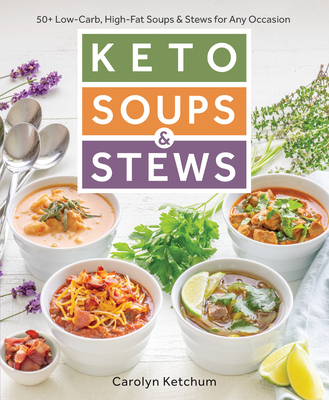 Keto Soups & Stews Cover Image