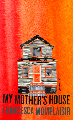 My Mother's House: A novel Cover Image