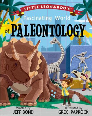 Little Leonardo's Fascinating World of Paleontology Cover Image