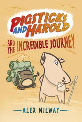 Pigsticks and Harold and the Incredible Journey Cover Image