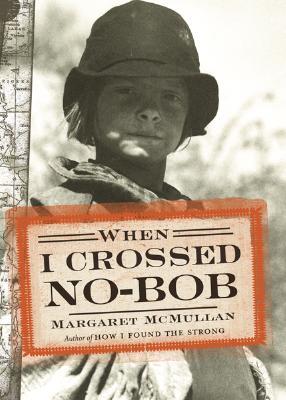 When I Crossed No-Bob Cover