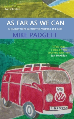 As Far As We Can: A Journey from Barnsley to Australia and Back Cover Image