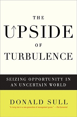 The Upside of Turbulence: Seizing Opportunity in an Uncertain World Cover Image