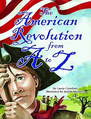 The American Revolution from A to Z Cover