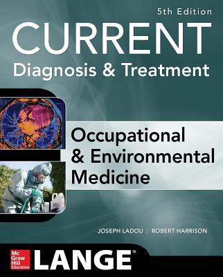Current Occupational & Environmental Medicine (Lange Medical Books) Cover Image