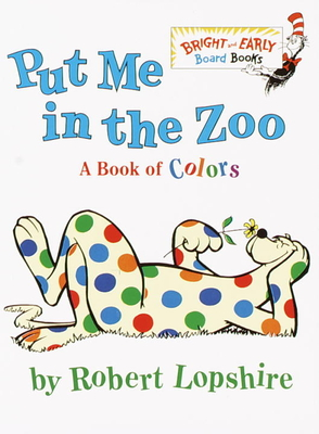 Put me in the zoo board books tattered cover book store for Dr seuss put me in the zoo coloring pages