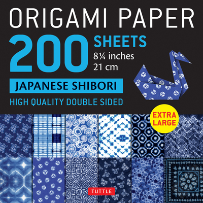 Origami Paper 200 Sheets Japanese Shibori 8 1/4 (21 CM): Extra Large Tuttle Origami Paper: High Quality, Double-Sided Sheets (12 Designs & Instruction Cover Image