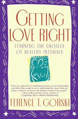 Getting Love Right: Learning the Choices of Healthy Intimacy Cover Image