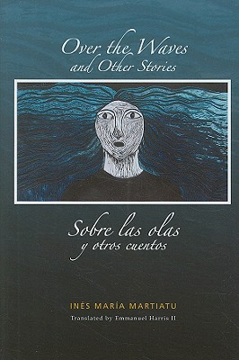 Cover for Over the Waves and Other Stories / Sobre las olas y otros cuentos