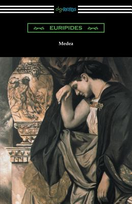 Medea (Translated with an Introduction and Annotations by Gilbert Murray) Cover Image