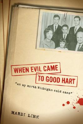 When Evil Came to Good Hart Cover Image