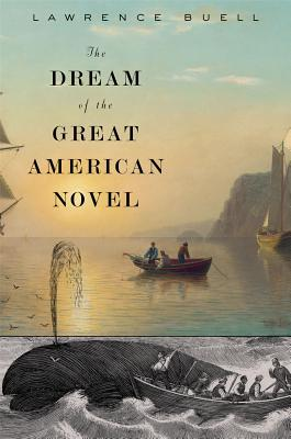 The Dream of the Great American Novel Cover
