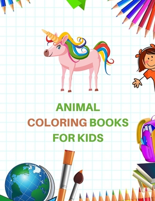 Animal Coloring Books for Kids: Alphabet Coloring Book for Kids and Educational Activity Books for Kids Cover Image
