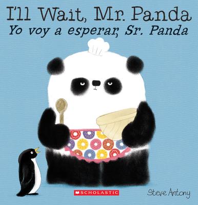 I'll Wait, Mr. Panda / Yo voy a esperar, Sr. Panda (Bilingual) Cover Image