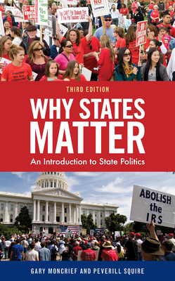 Why States Matter: An Introduction to State Politics Cover Image