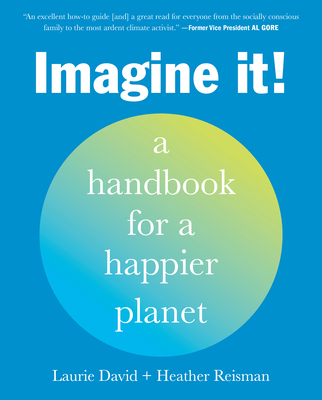 Imagine It!: A Handbook for a Happier Planet Cover Image