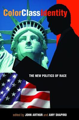 Color - Class - Identity: The New Politics Of Race Cover Image