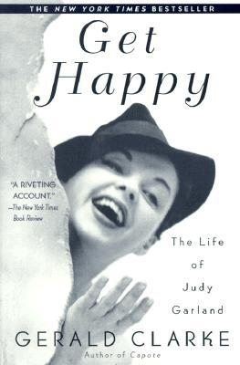 Get Happy: The Life of Judy Garland Cover Image