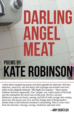 Darling Angel Meat: Poems Cover Image