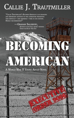 Becoming American: A World War II Young Adult Novel Cover Image