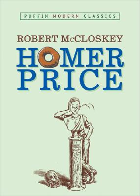 Homer Price (Puffin Modern Classics) Cover Image