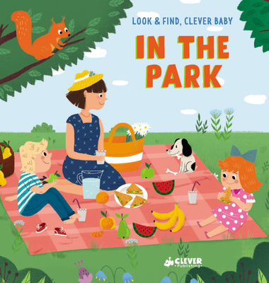 Cover for In The Park (Look & Find, Clever Baby)
