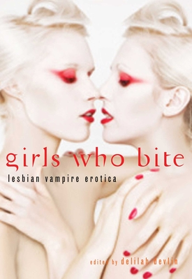 Girls Who Bite: Lesbian Vampire Erotica Cover Image