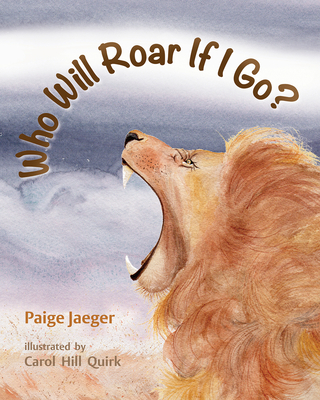Cover for Who Will Roar If I Go? (If We're Gone)