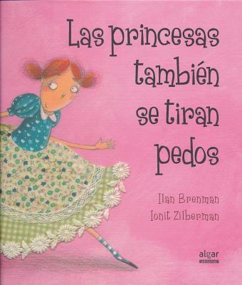 Las Princesas Tambien Se Tiran Pedos Cover Image