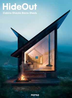 Hideout: Cabins, Shacks, Barns, Sheds Cover Image