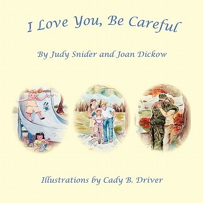 Cover for I Love You, Be Careful