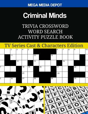 Criminal Minds Trivia Crossword Word Search Activity Puzzle Book: TV Series Cast & Characters Edition Cover Image