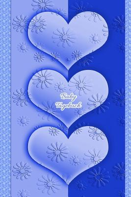 Baby Tagebuch: Mädchen Frauen Einschreibbuch Terminplaner Achtsamkeit Fürsorge Partnerschaft Freundschaft Schwangerschaft Embryo Schw Cover Image