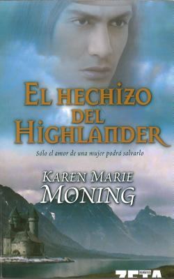 El Hechizo del Highlander = The Spell of the Highlander Cover Image