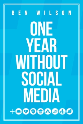One Year Without Social Media cover