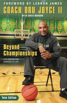 Beyond Championships Teen Edition: A Playbook for Winning at Life Cover Image